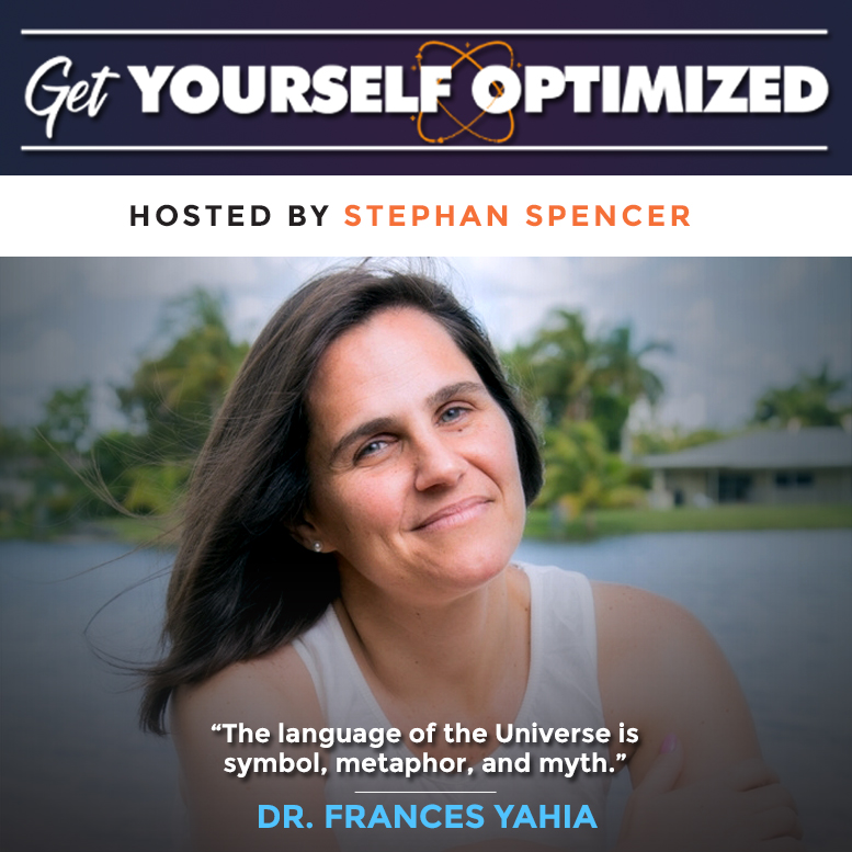 From Universal Laws to Self-Awareness with Dr. Frances Yahia